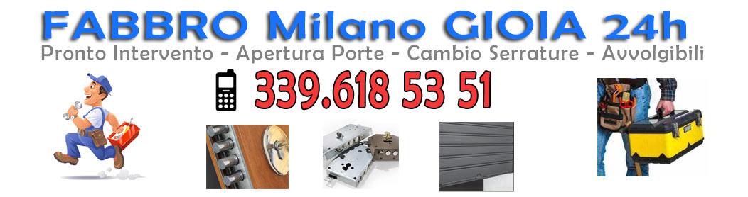 Fabbro Milano Gioia Tel. 339.6185351